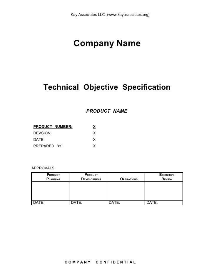 Kay Associates LLC (www.kayassociates.org)                          Company Name        Technical Objective Specification ...