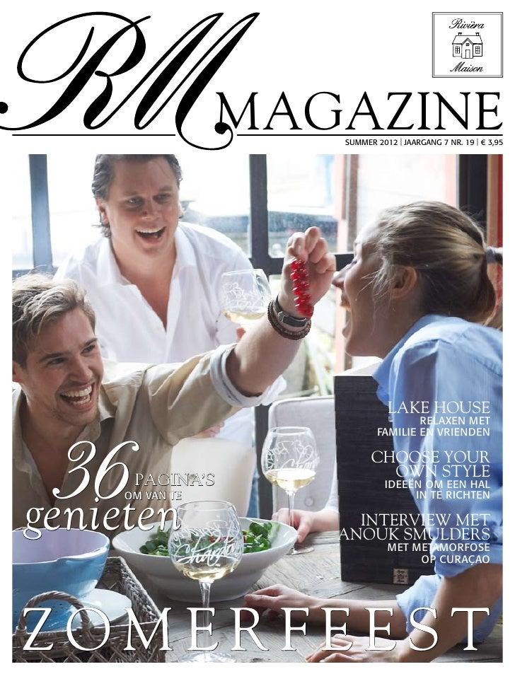 magazine                    SUMMER 2012   JAARGANG 7 NR. 19   € 3,95                              LAKE HOUSE  36          ...