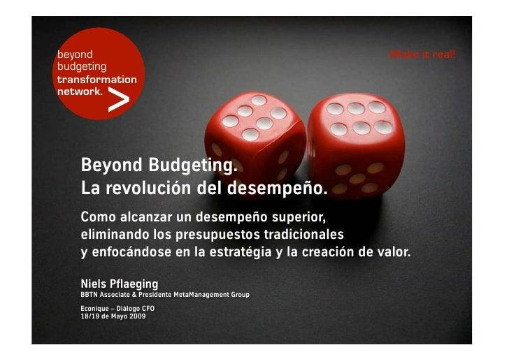 beyond                                                       Make it real! budgeting              > transformation network...