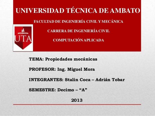 UNIVERSIDAD TÉCNICA DE AMBATOFACULTAD DE INGENIERÍA CIVIL Y MECÁNICACARRERA DE INGENIERÍA CIVILCOMPUTACIÓN APLICADATEMA: P...