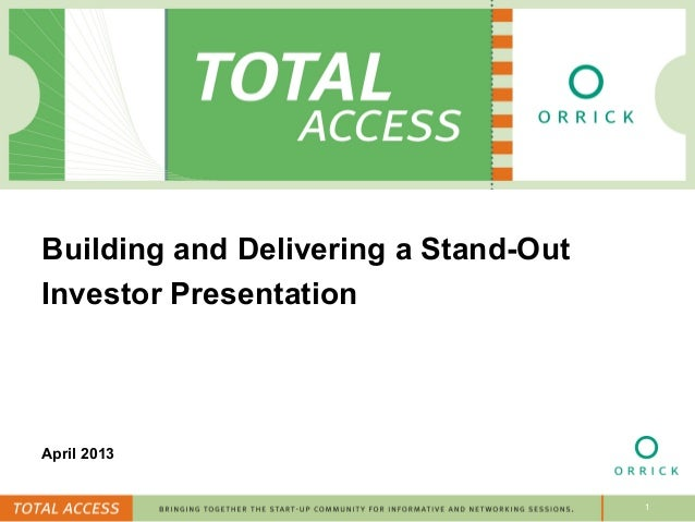 Building and Delivering a Stand-OutInvestor PresentationApril 2013                                      1