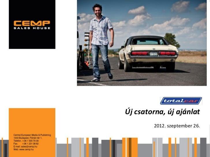 Új csatorna, új ajánlat        2012. szeptember 26.