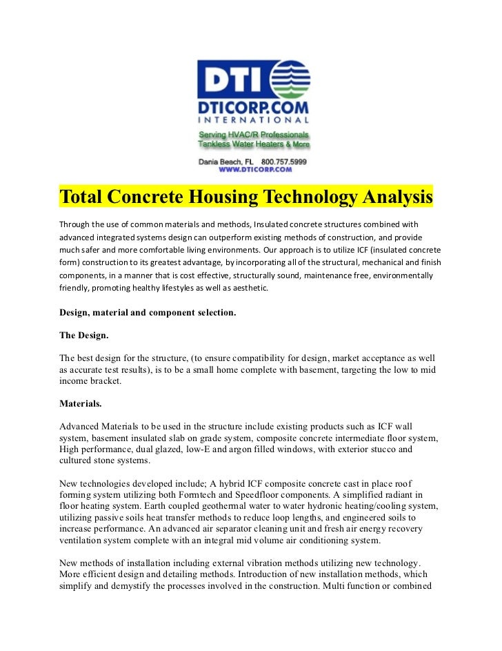 Total Concrete Housing Technology AnalysisThrough the use of common materials and methods, Insulated concrete structures c...