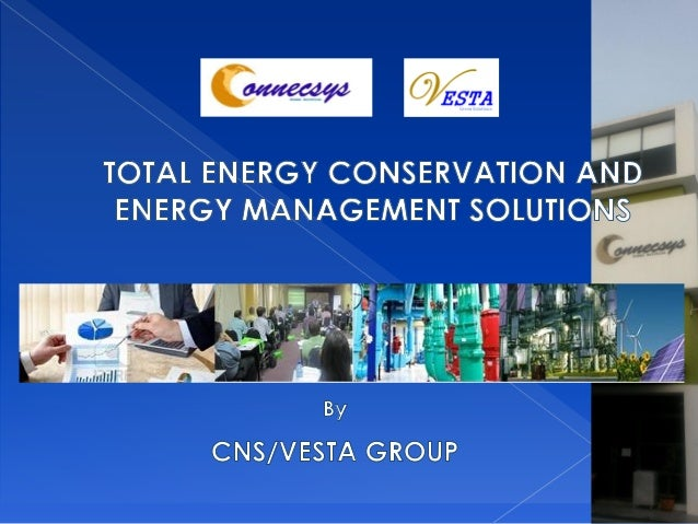 Total energy conservation and energy management solutions for intensive energy users
