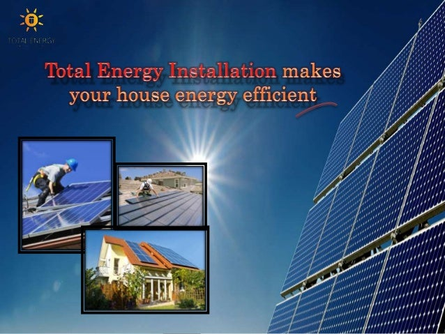 We (Total Energy Installation) understand the decreasing level of energy resources and to make your lifestyle ineffective,...