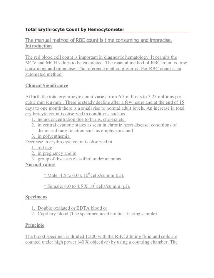 Total Erythrocyte Count by Hemocytometer  The manual method of RBC count is time consuming and imprecise. Introduction  Th...
