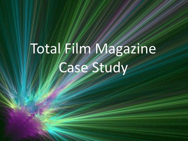 Total Film Magazine Case Study<br />