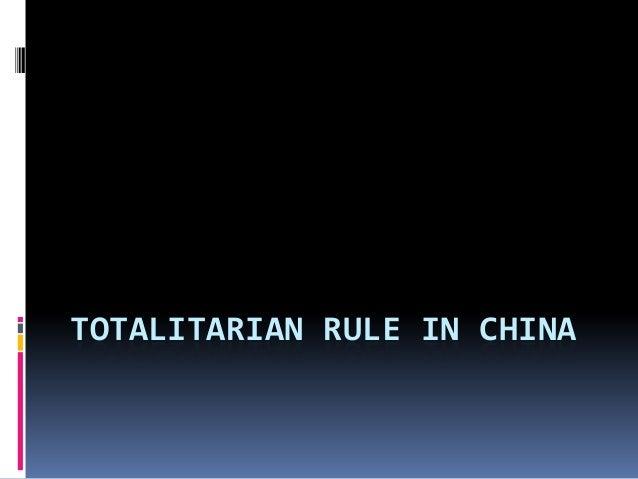 TOTALITARIAN RULE IN CHINA