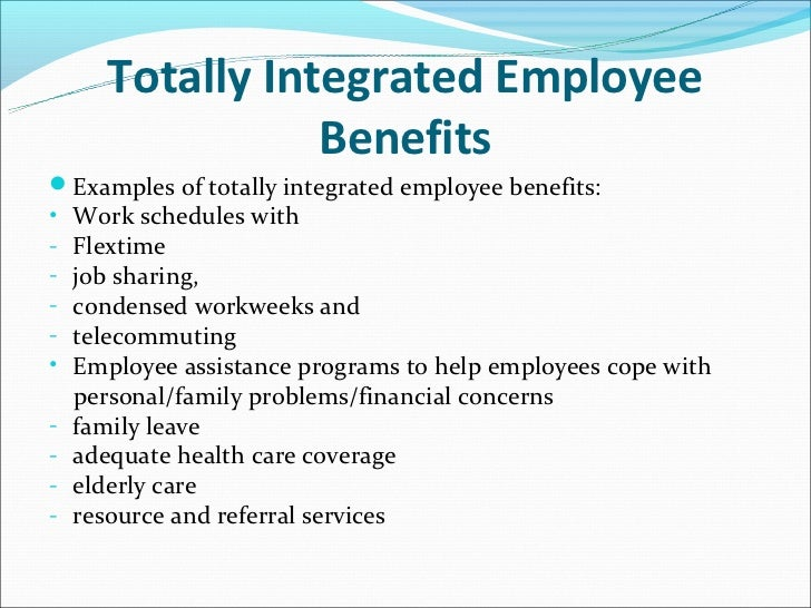 Totally integrated employee benefits