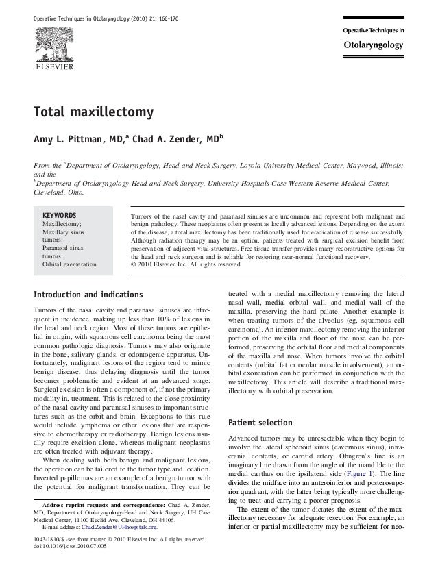 Total maxillectomy Amy L. Pittman, MD,a Chad A. Zender, MDb From the a Department of Otolaryngology, Head and Neck Surgery...
