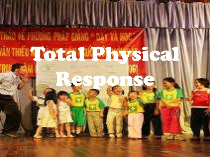 Total Physical Response<br />