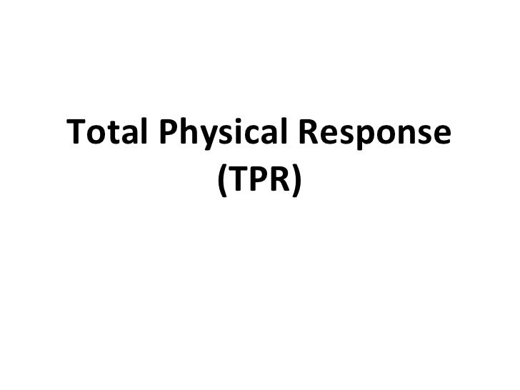 Total Physical Response     Cpr1[1]