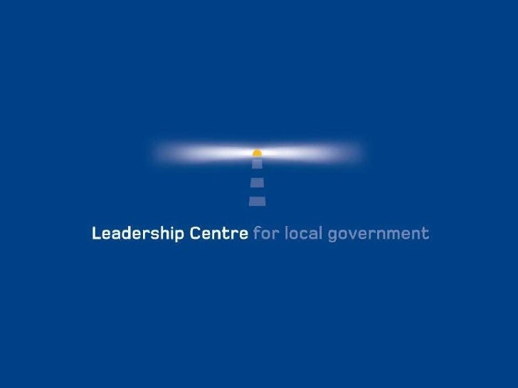 Leadership Centre - Total Place  summit master class presentation