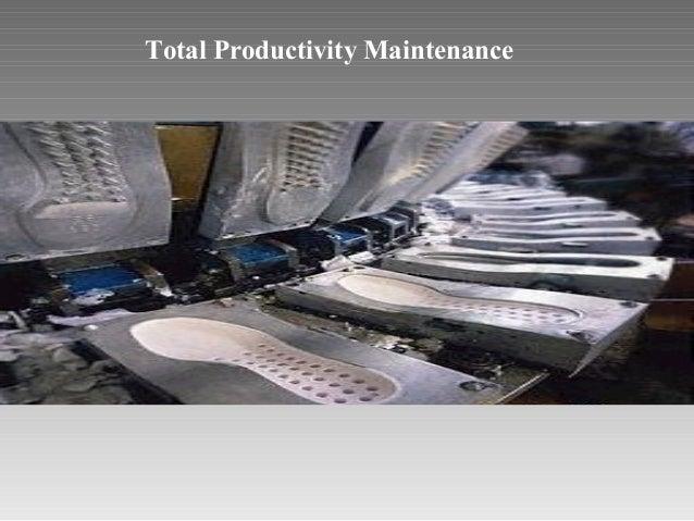 Total productivity maintenance technique
