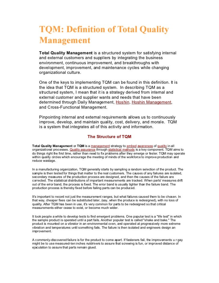Total Quality Management is a structured system for satisfying internal     and external customers and suppliers by integr...