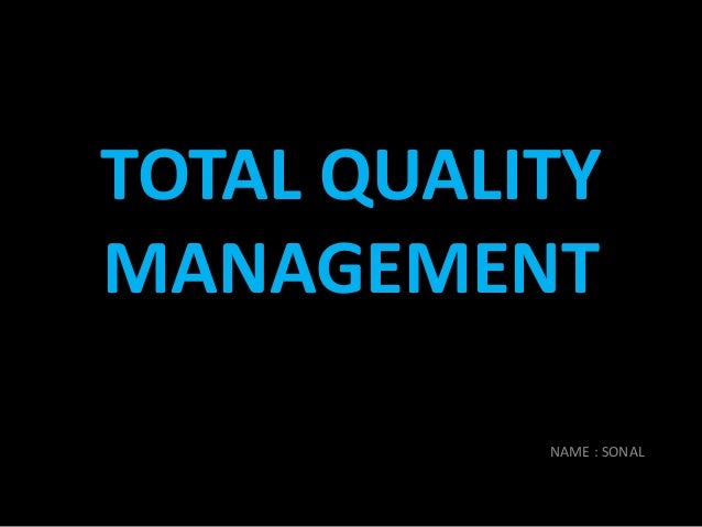 an introduction to the analysis of total quality management Pareto analysis of total quality management factors critical to success for service industries introduction the concept of quality management (qm) is quite.