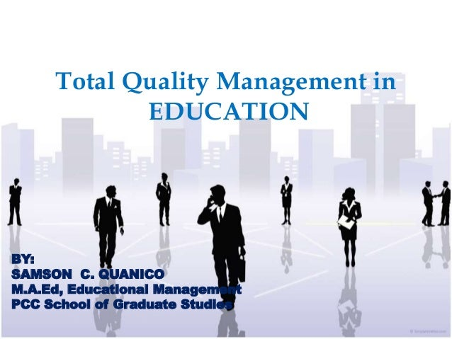 thesis in total quality management Total quality management (tqm) is a management approach that originated in the 1950s and has steadily become more popular since the early 1980s.