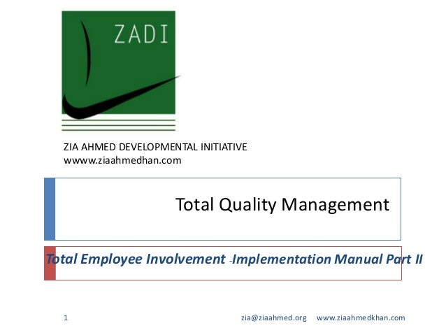 the role of quality management Total quality management (tqm) customer supplier culture commitment communication  • personal involvement and acting as role models for a culture of total quality.
