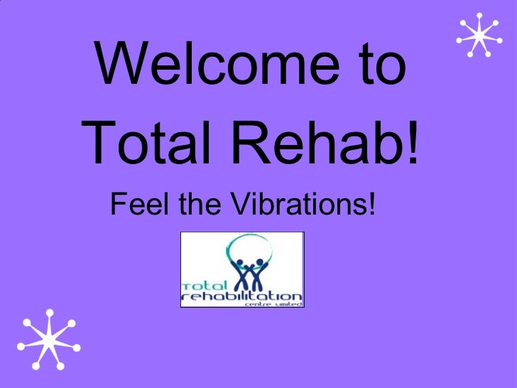 Total Rehab Slideshow.Pps