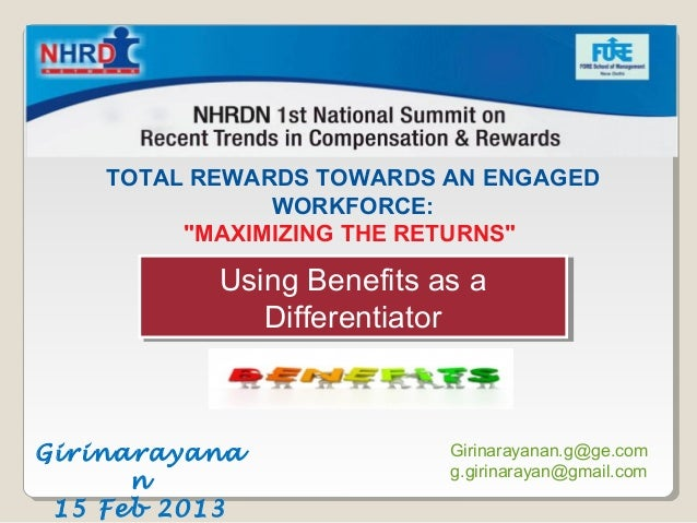 "Talent Management:  Driver to Organization Success    TOTAL REWARDS TOWARDS AN ENGAGED               WORKFORCE:         ""M..."