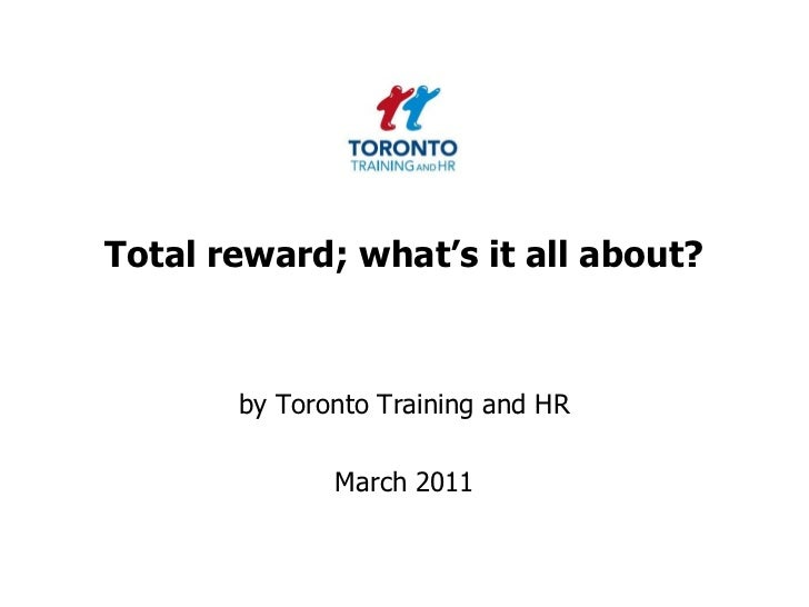 Total reward; what's it all about? March 2011