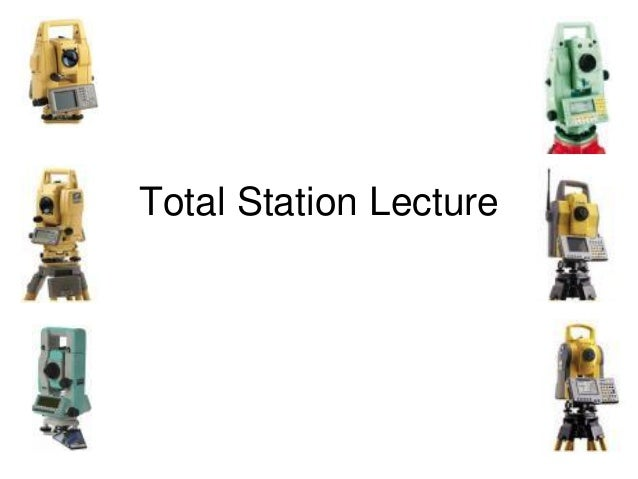 Total Station Lecture