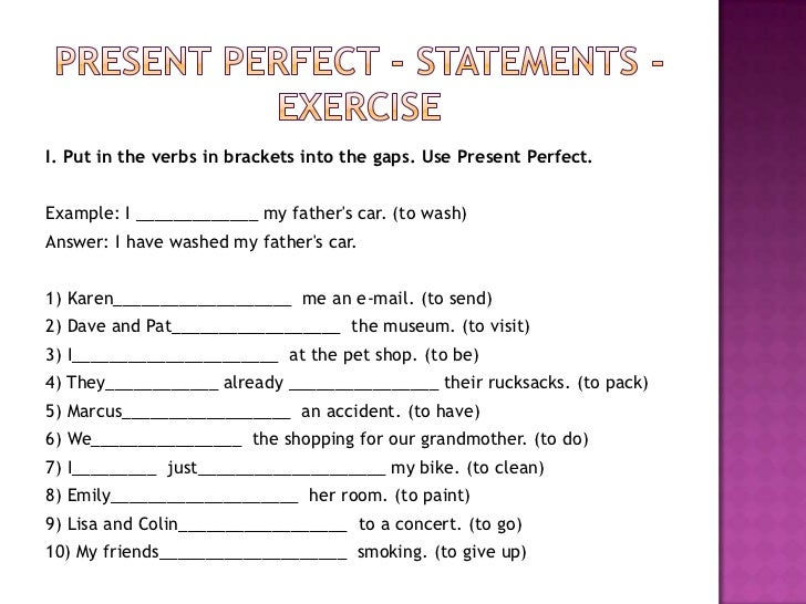 To teach present perfect