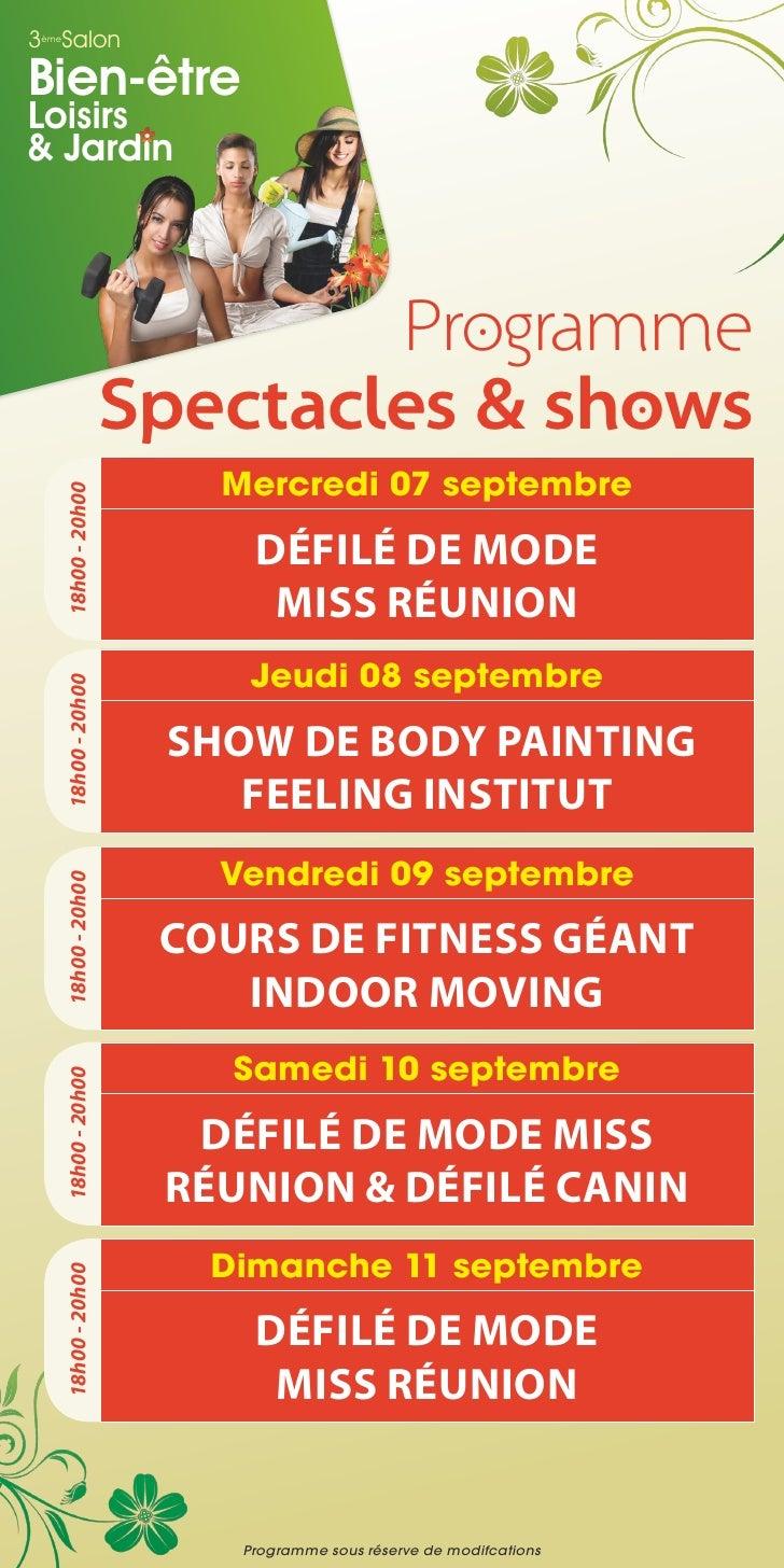3 Salon èmeBien-êtreLoisirs& Jardin                               Programme                       Spectacles & shows      ...