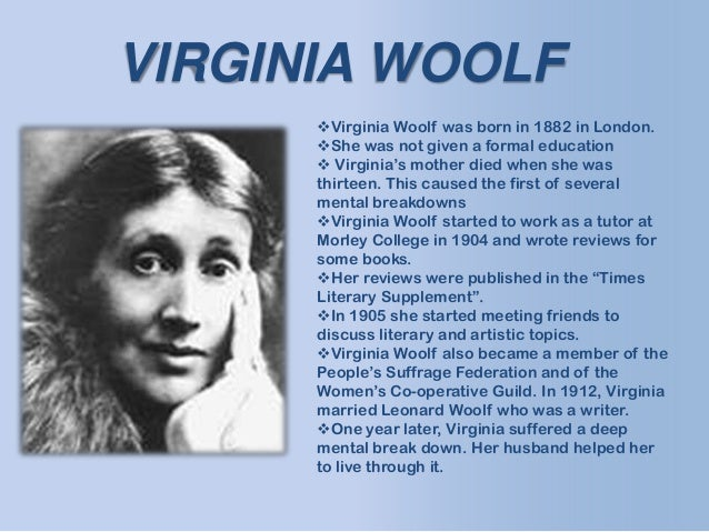 virginia woolf essay Alienation, isolation, and loneliness the new dress virginia woolf -woolf was born into a privileged household on january 25th, 1882 -she began writing when she was young and published her first novel in 1915.