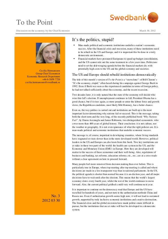 To the Point Discussion on the economy, by the Chief Economist March 30, 2012 Cecilia Hermansson Group Chief Economist Eco...