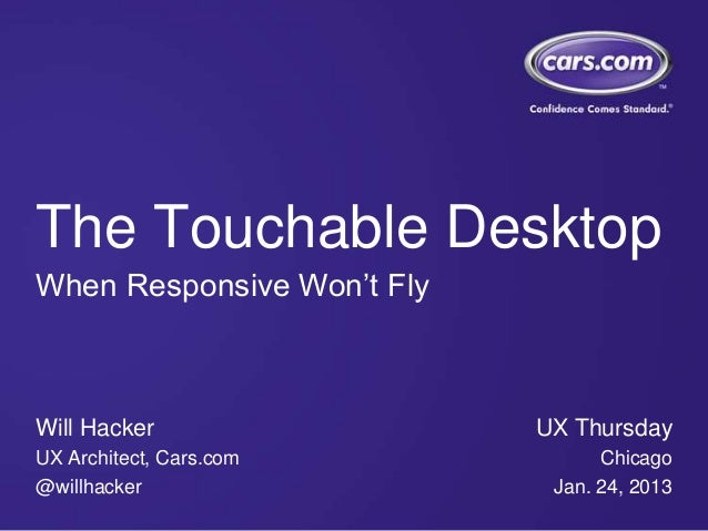 The Touchable Desktop - UX Thursday 2013