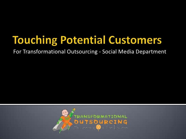 For Transformational Outsourcing - Social Media Department