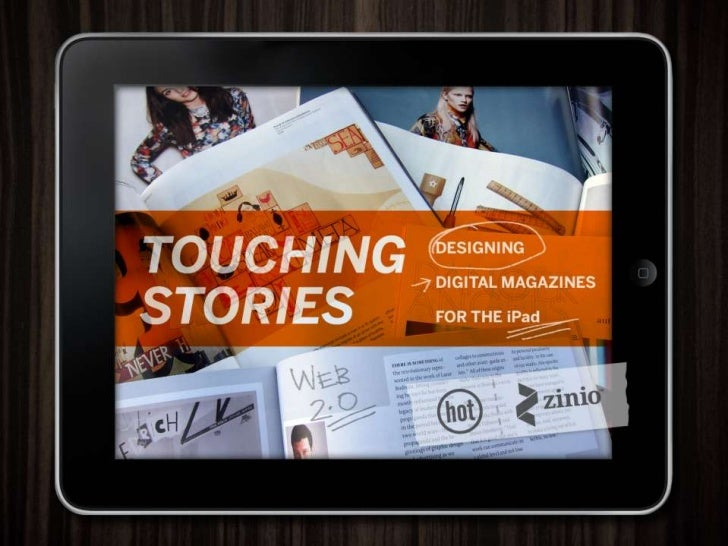 Touching Stories / Designing Digital Magazines for the iPad<br />