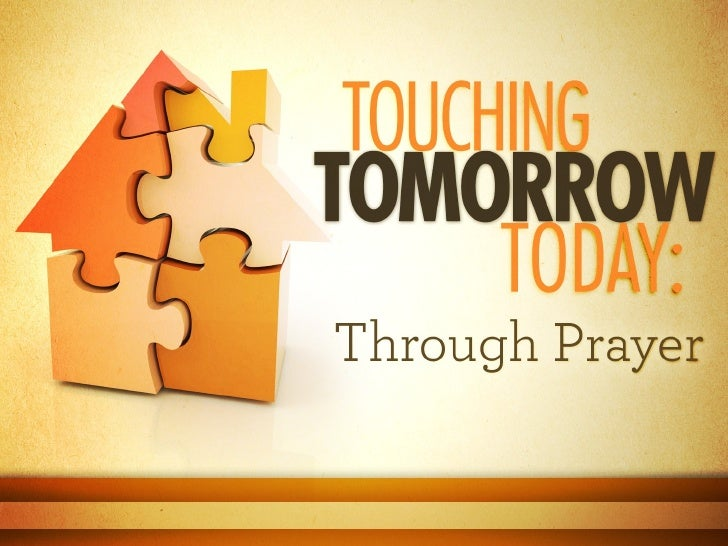 The Church a House of Prayer         Mark 11:17; 1 Tim. 3:15 • For what are we known? • Luke 18:1 Jesus taught, We ought  ...