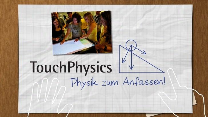 TouchPhysics - Physik zum Anfassen