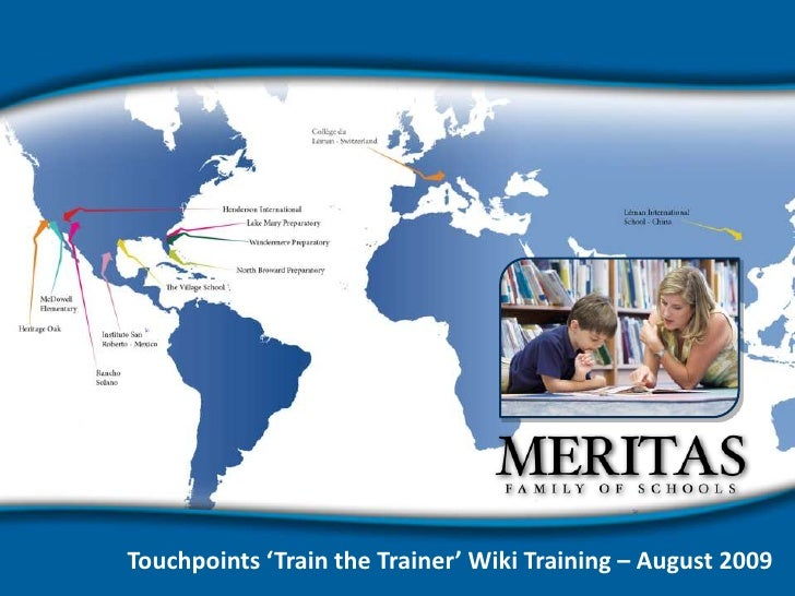 Touchpoints 'Train the Trainer' Wiki Training – August 2009<br />