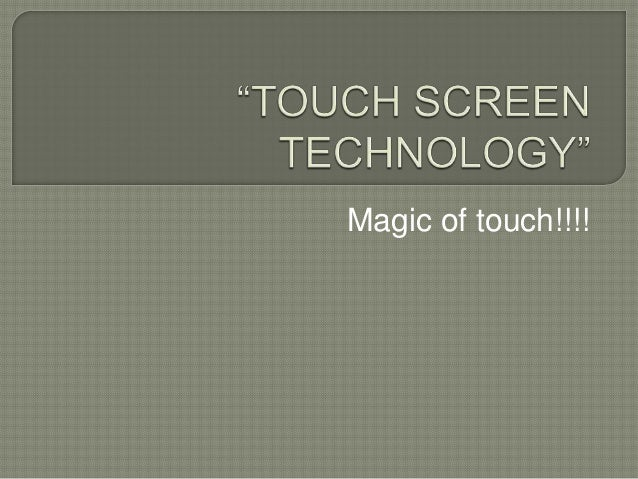 Magic of touch!!!!