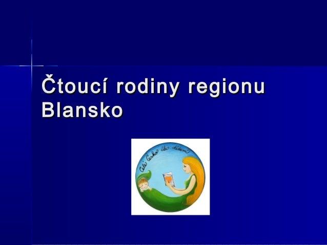 Ctoucí rodiny regionu Blansko