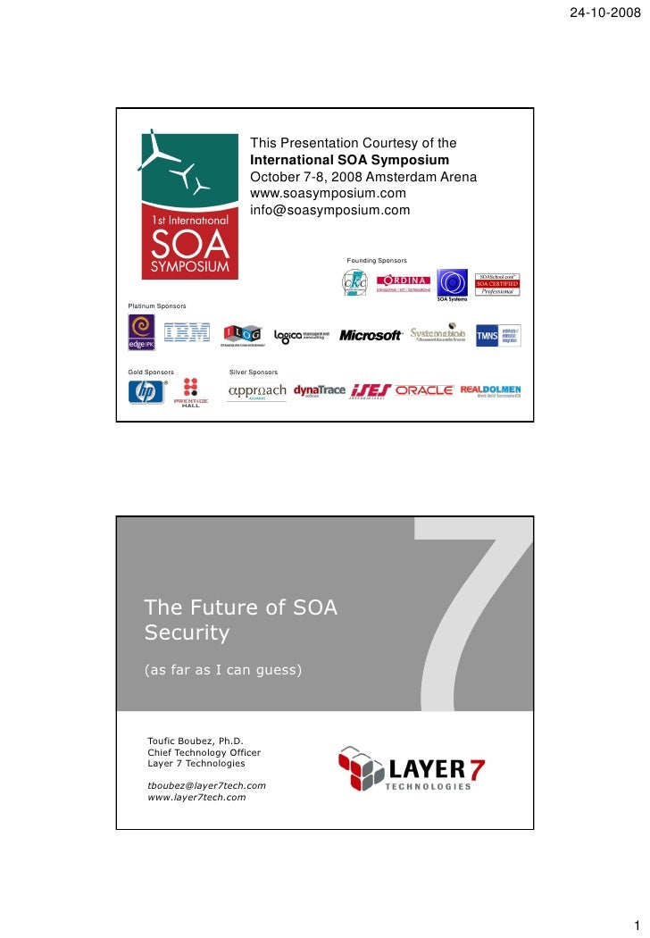 24-10-2008                                 This Presentation Courtesy of the                             International SOA...