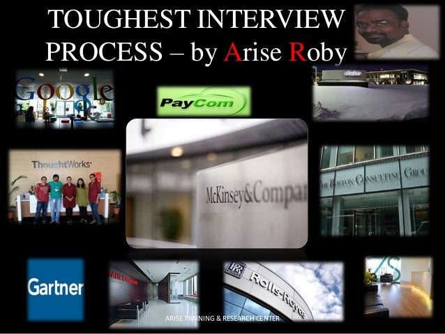 TOUGHEST INTERVIEW PROCESS – by Arise Roby  ARISE TRAINING & RESEARCH CENTER