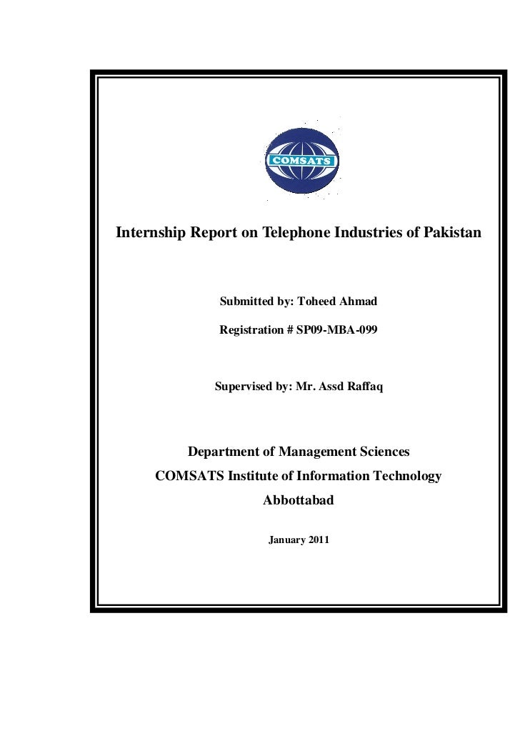 Internship Report on Telephone Industries of Pakistan               Submitted by: Toheed Ahmad               Registration ...