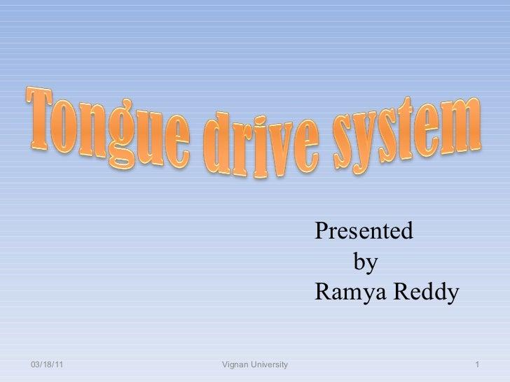 03/18/11 Vignan University Presented by  Ramya Reddy