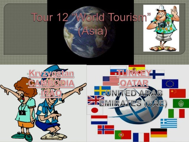 Tour 12 World Tourism