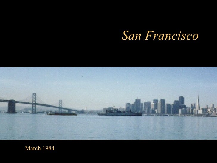 March 1984 San Francisco