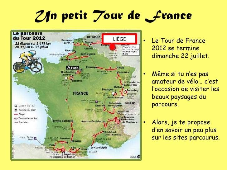 Un petit Tour de France           LIÈGE   • Le Tour de France                     2012 se termine                     dima...