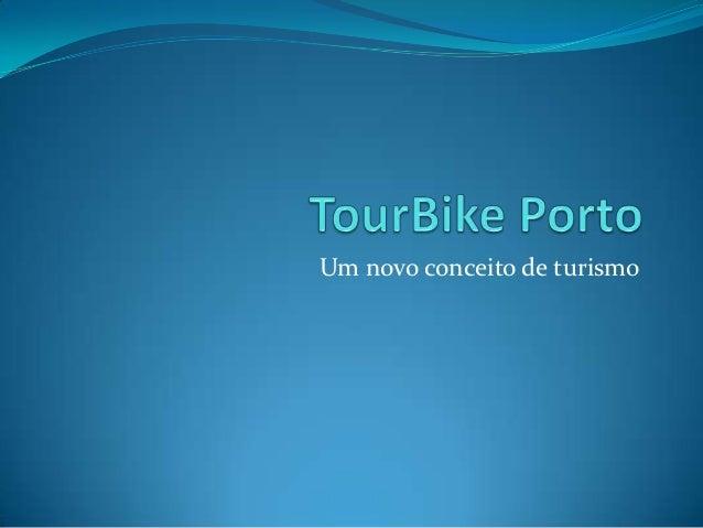 Um novo conceito de turismo