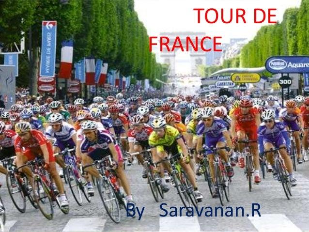 TOUR DE FRANCE  By Saravanan.R