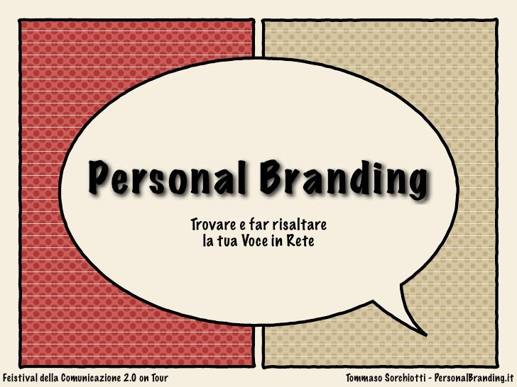 Personal Branding                                            Trovare e far risaltare                                      ...