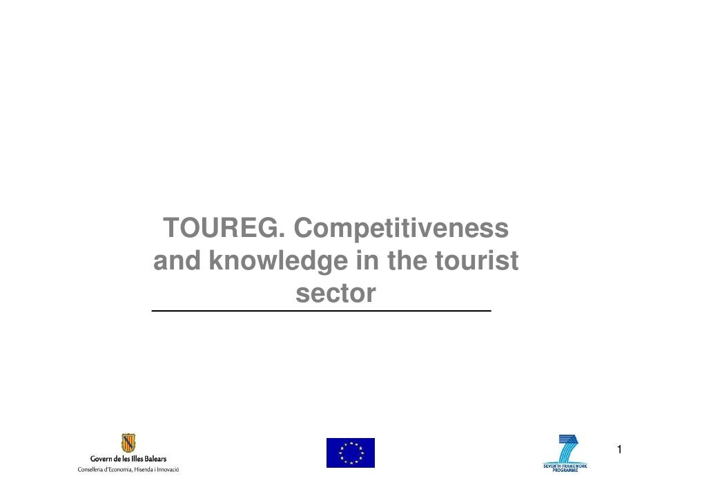 TOUREG. Competitiveness and knowledge in the tourist           sector                                    1