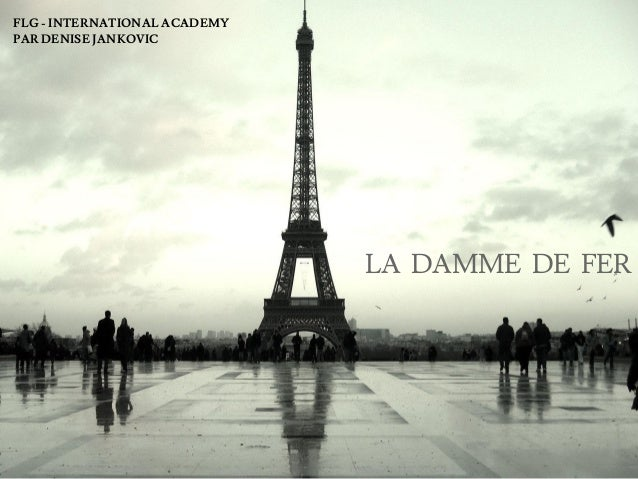 LA DAMME DE FER FLG - INTERNATIONAL ACADEMY PAR DENISE JANKOVIC